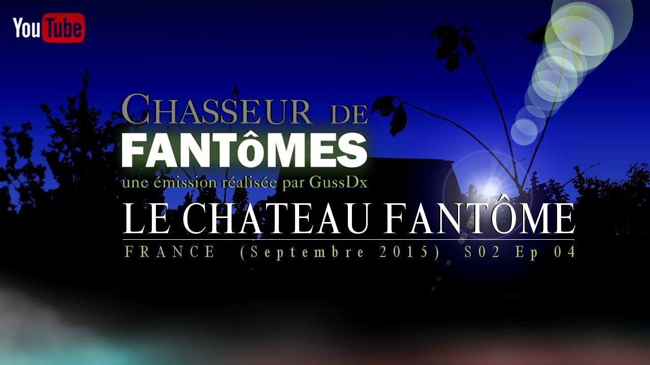 Chasseur De Fantômes S02 - #03 : LE CHATEAU FANTÔME