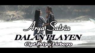 Arya Satria - Dalan Playen [OFFICIAL]