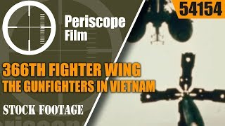 366th FIGHTER WING  THE GUNFIGHTERS  IN VIETNAM 54154