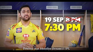 Dream11 IPL 2020: Set your alarms for 7:30 PM