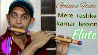 mere rashke qamar flute tutorial flute lessons new bollywood song मेरे राशके कमर learn to play