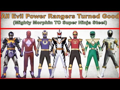 All Evil Power Rangers Turned Good...