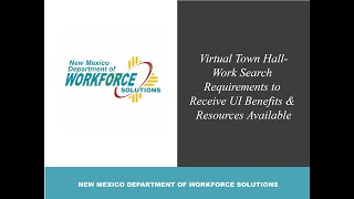 Town Hall- Work Search Requirements To Receive UI Benefits & Resources Available