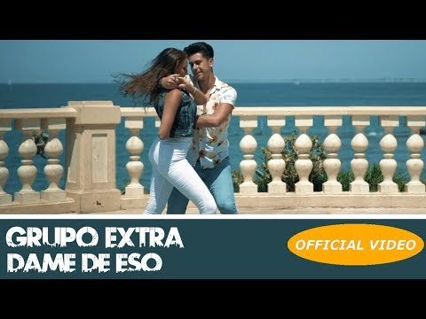 GRUPO EXTRA - DAME DE ESO - (OFFICIAL VIDEO) (BACHATA 2018)
