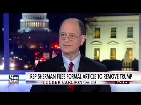 Tucker Unloads on Rep. Sherman after He Files Article of Impeachment
