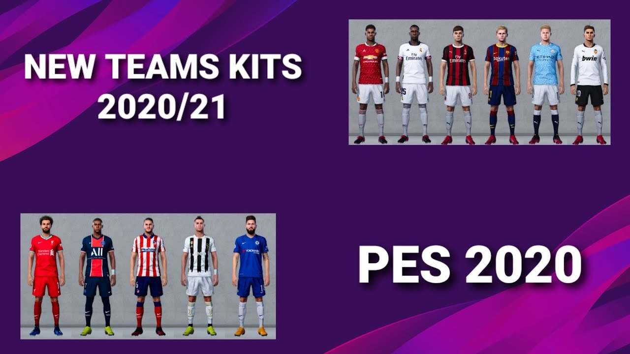 New Teams Kits 2020 21 Download Pes 2020 Youtube