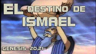 EL DESTINO DE ISMAEL