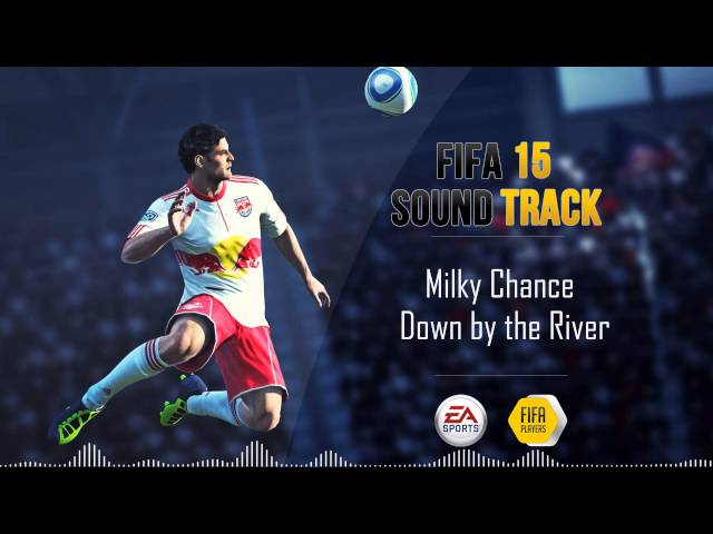 Milky Chance - Down by the River (FIFA 15 Soundtrack)
