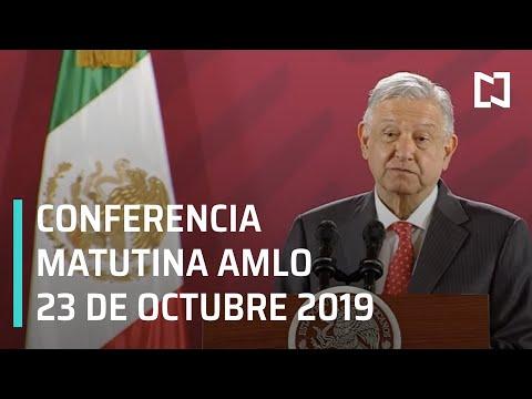 Conferencia matutina AMLO - Miércoles 23 de octubre 2019