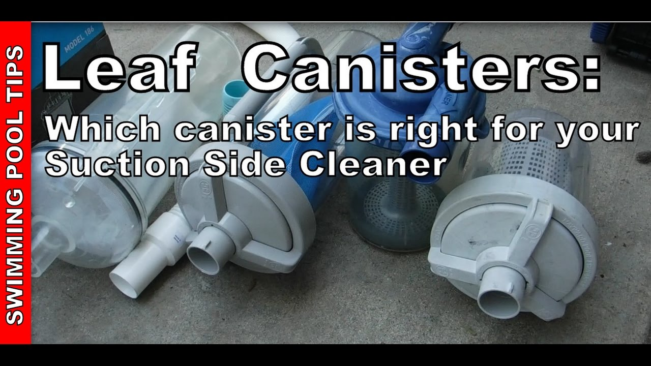 Who Makes The Best Leaf Canister For Your Suction Side