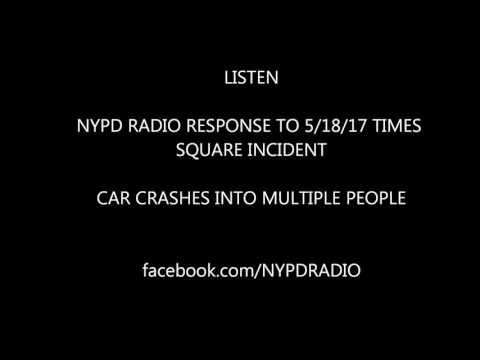 LISTEN: NYPD response to Times Square Incident 5/18/17
