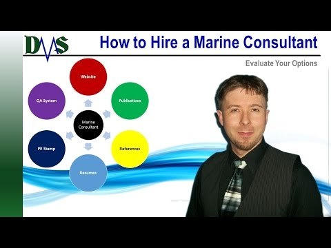 How to Evaluate Your Marine Consultant