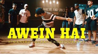 AWEIN HAI - RAFTAAR || Himanshu Dulani Dance Choreography