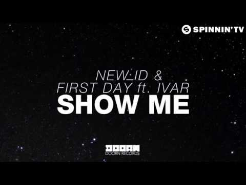 NEW ID & First Day ft. IVAR | Show Me (Coming Soon)
