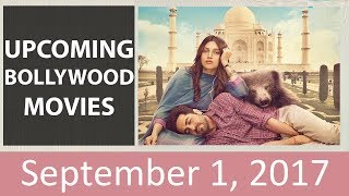 Upcoming bollywood movies | september 1, 2017 | movies releasing this friday