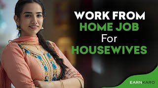 Work From Home Job For Housewives   How to Earn Online [Hindi - 2019]
