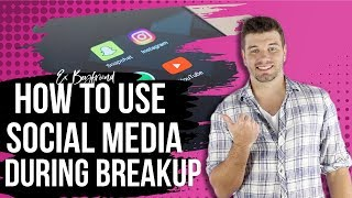 The Rules For Using Social Media During A Breakup