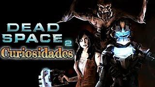 Curiosidades de Dead Space 2