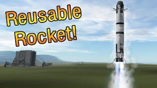 KSP - Fully Reusable Rocket!