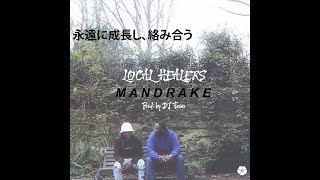 Local Healers - Mandrake (Prod by. DJ Fever)