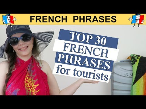 TOP 30 TRAVEL FRENCH PHRASES