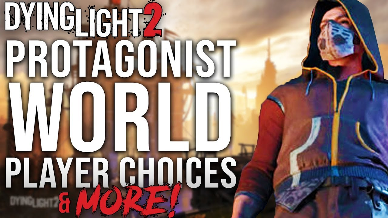 Dying Light 2 - Protagonist, World, Player Choices & More! thumbnail
