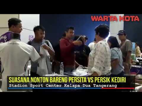Suasana Nonton Bareng Persita Vs Persik Kediri Di Stadion Sport Center Kelapa Dua Tangerang