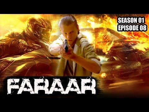 Faraar (Hindi Dubbed) Season 01 Episode 08 | Hollywood to Hindi Dubbed | TV Series
