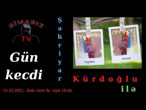 14.10.2021. Gün keçdi Səhriyar Kürdoğlu ilə.