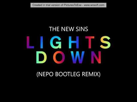 The New Sins - Lights down (Nepo bootleg remix) _ free download