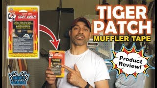 Tiger Patch Muffler Tape - Product Review (Andy's Garage: Episode - 66)