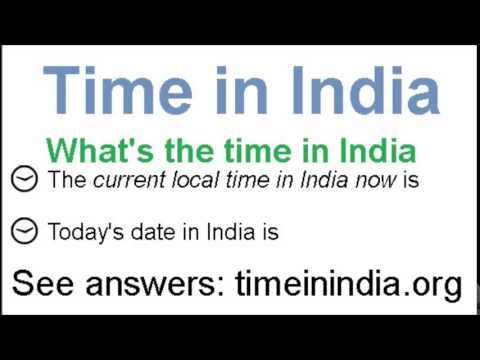 What is the time in India now
