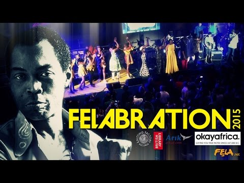 Felabration 2015 - Fela Kuti's Tribute Show (England / London) ✔