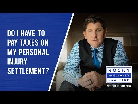 Do I Have to Pay Taxes on My Personal Injury Settlement?