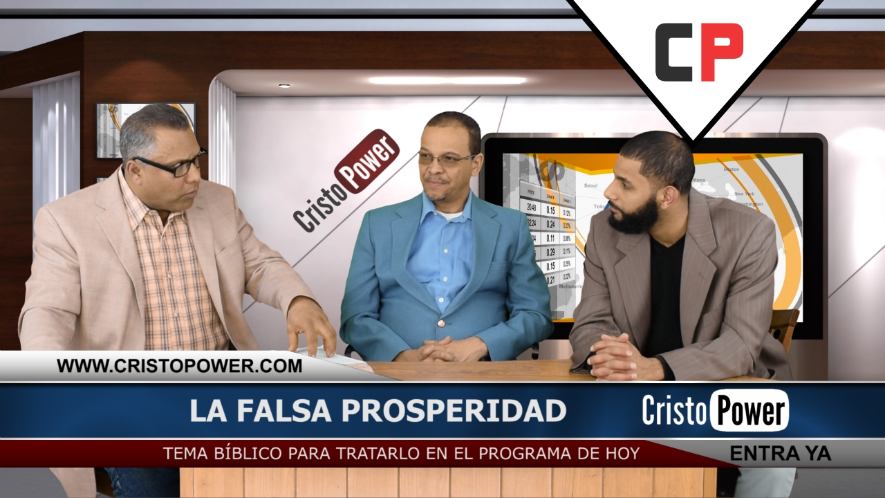 La Falsa Prosperidad - Cristo Power TV