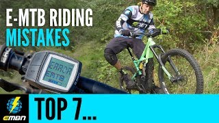 7 Common EMTB Riding Mistakes And How To Avoid Them