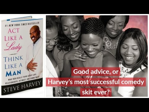 Act Like a Lady Think Like a Man - Steve Harvey's Best Joke Ever