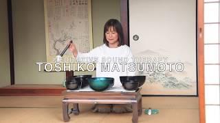 Toshiko Matsumoto (Meditative Sound Therapy)---Sound Healing1