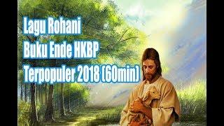 Download lagu LAGU ROHANI BUKU ENDE HKBP TERPOPULER 2018 MP3