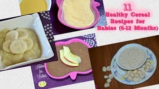 Breakfast, Lunch, Dinner Recipes for Baby |11 baby cereal, porridge recipes for 6- 12 months