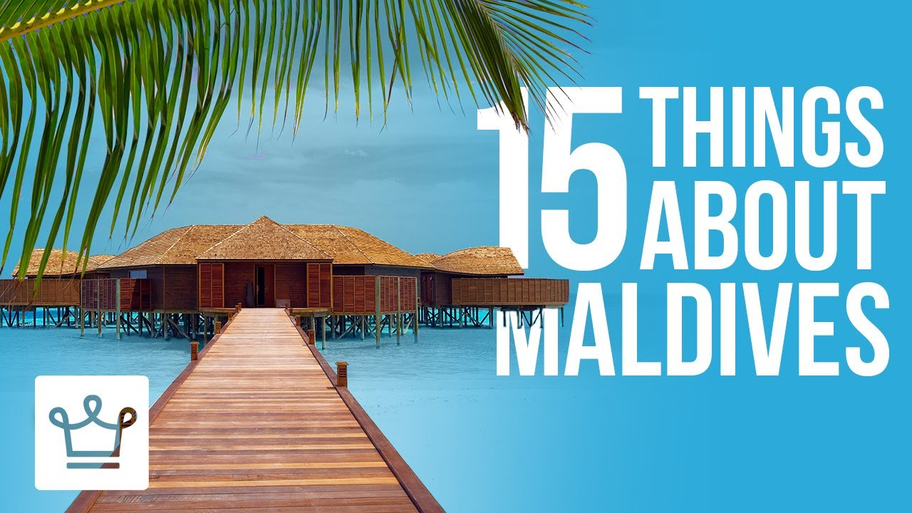 15 things you didn t know about the maldives youtube