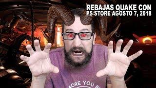 Rebajas Quake Con en PS Store Agosto 7, 2018