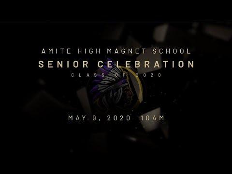 Amite High Magnet School Virtual Senior Celebration 2020