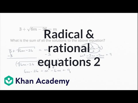 Radical And Rational Equations — Harder Example | Math | New SAT | Khan Academy