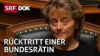 Der Rücktritt einer Bundesrätin – Die Ära Widmer-Schlumpf | Doku | SRF DOK