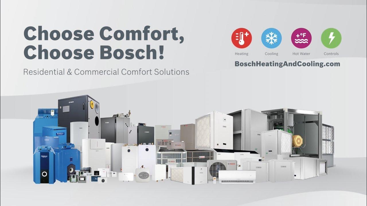 Choose Comfort, Choose Bosch Comfort Solutions!