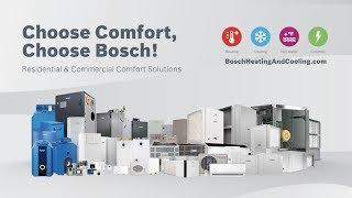 Choose Comfort, Choose Bosch HVAC!
