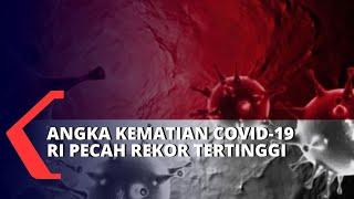 Pecah Rekor Tertinggi, Angka Kematian Covid-19 Capai 127 Kasus