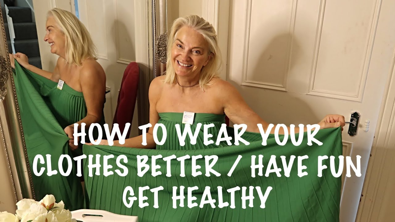 HOW TO WEAR YOUR CLOTHES BETTER BY GETTING INTO BETTER SHAPE
