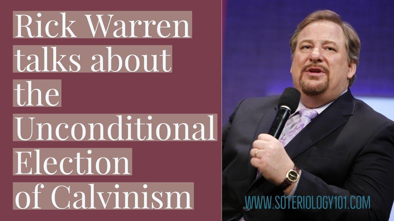 Is rick warren a calvinist